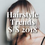 Hairstyle Trends SS19